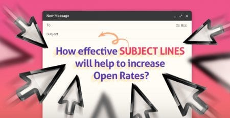 How effective subject lines will help to increase open rates