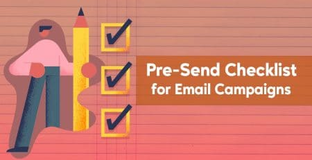 Pre-send Checklist for Email Campaigns
